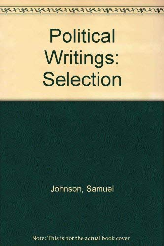 The Political Writings of Dr Johnson: A Selection