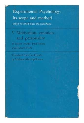 Experimental Psychology: Motivation, Emotion and Personality v. 5: Its Scope and Method (...