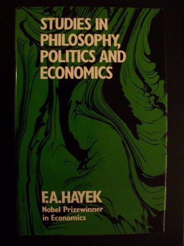 9780710029874: Studies in Philosophy, Politics and Economics