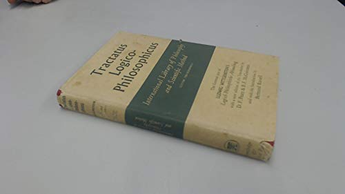 9780710030047: Tractatus Logico-Philosophicus: The German Text of Ludwig Wittgenstein's Logisch-philosophische Abhandlung (International Library of Philosophy and Scientific Method)
