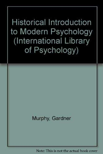 9780710030627: Historical Introduction to Modern Psychology (International Library of Psychology)