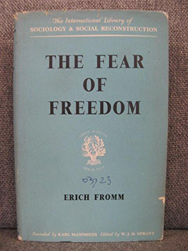 9780710032058: Fear of Freedom (International Library of Society)