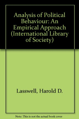 9780710032478: Analysis of Political Behaviour: An Empirical Approach (Internat. Lib. of Soc.)