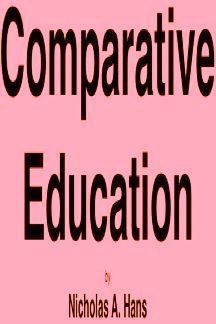 9780710032669: Comparative Education (International Library of Society)