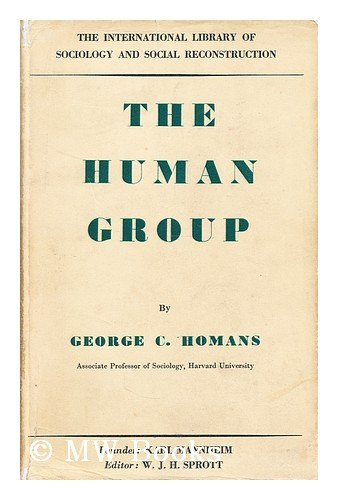 9780710032966: Human Group (International Library of Society)
