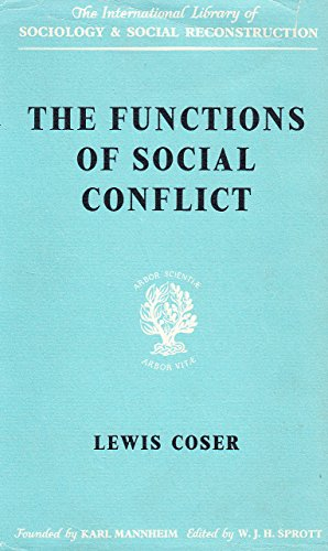 9780710033598: The Functions of Social Conflict.