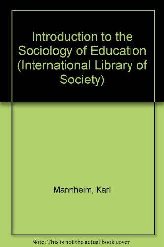 Introduction to the Sociology of Education (International: Mannheim, Karl, Stewart,