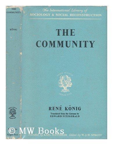 Community (International Library of Society): Konig, Rene