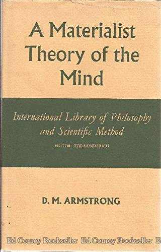A Materialist Theory of the Mind: Armstrong, D. M.