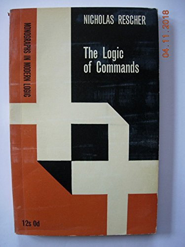 9780710038074: Logic of Commands (Monographs in Modern Logic)