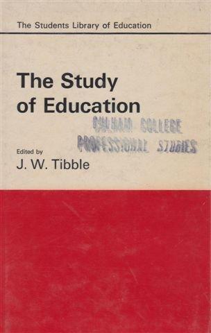 Study of Education (Students' Lib. of Educ.): Tibble, J.W.