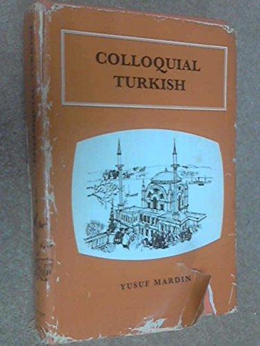 9780710043368: Colloquial Turkish (Trubner's Colloquial Manual)