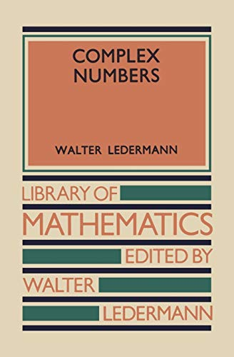 Complex Numbers (Library of Mathematics): Ledermann, Walter
