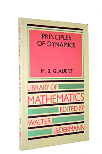 9780710043481: PRINCIPLES OF DYNAMICS (LIB. OF MATHS.)