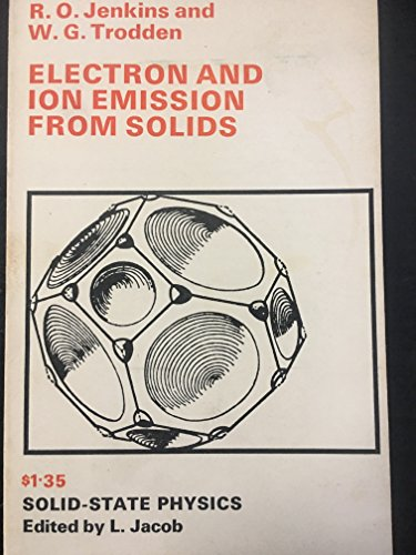 9780710043825: Electron and Ion Emission From Solids