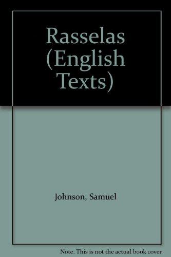 Rasselas (English Texts): Johnson, Samuel