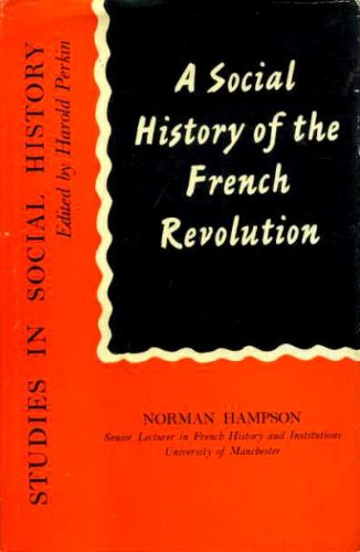 9780710045591: Social History of the French Revolution (Study in Social History)