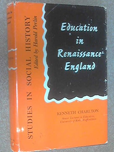 9780710045621: Education in Renaissance England