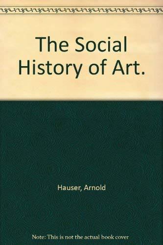 9780710046291: The Social History of Art.