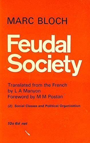 9780710046475: Feudal Society: v. 2