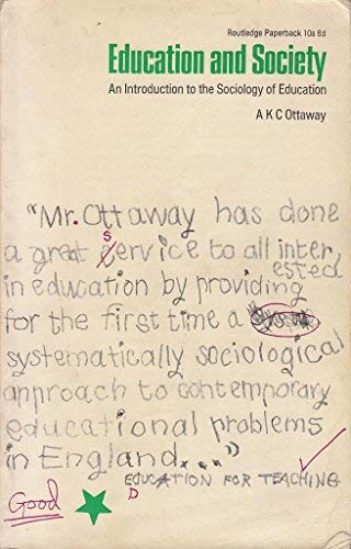Education and Society: Ottaway, A.K.C.