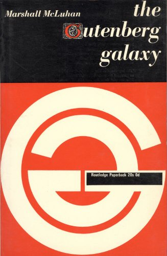 9780710046734: The Gutenberg galaxy; the making of typographic man