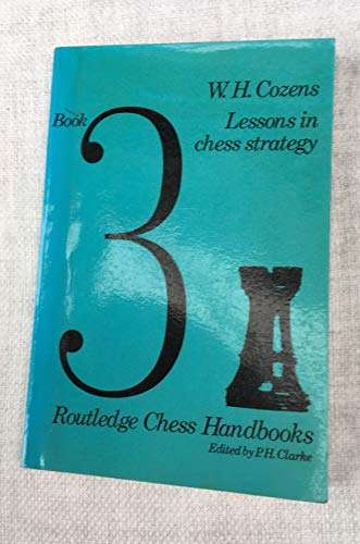 9780710052032: Lessons in Chess Strategy (Chess Handbooks)