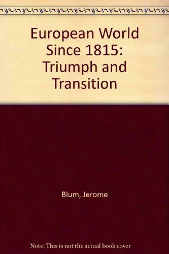 9780710060235: European World Since 1815: Triumph and Transition