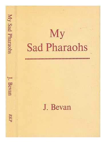 9780710060563: My Sad Pharaohs