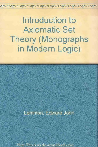Introduction to Axiomatic Set Theory (Mon. in: E. J. Lemmon