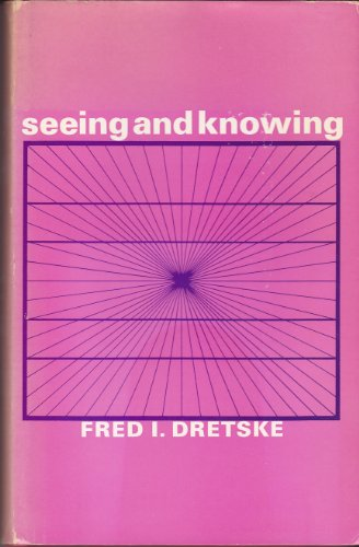 9780710062130: Seeing and Knowing (International Library of Philosophy)