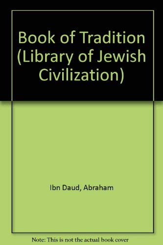 9780710062413: Book of Tradition (Library of Jewish Civilization)