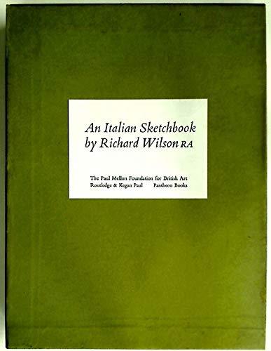 Italian Sketchbook (Paul Mellon Centre for Studies: Wilson, Richard