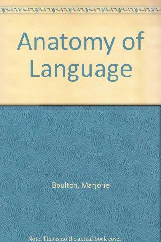Anatomy of Language: Marjorie Boulton