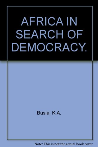 9780710062918: AFRICA IN SEARCH OF DEMOCRACY.