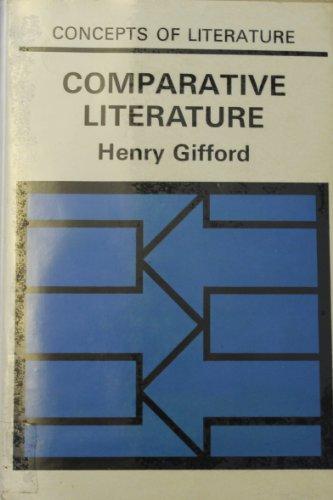 9780710063724: Comparative Literature (Concepts of Literature)