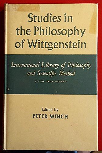 9780710063939: Studies in the Philosophy of Wittgenstein (International Library of Philosophy and Scientific Method)