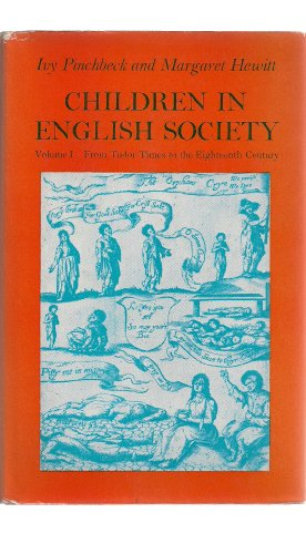 Children in English Society: From Tudor Times to the Eighteenth Century v. 1 (Study in Social ...