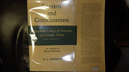 Content and Consciousness (International Library of Philosophy): Dennett, Daniel C.