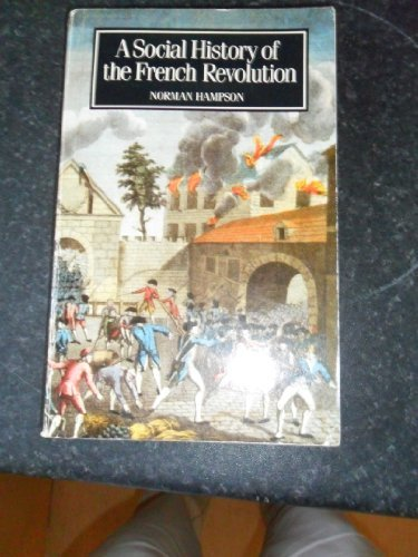 9780710065254: Social History of the French Revolution (Study in Social History)