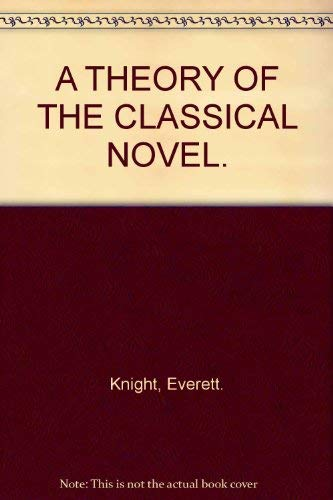 A Theory of the Classical Novel: Knight, Everett