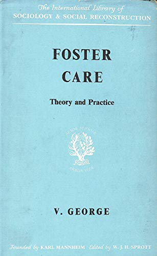Foster Care Theory and Practice: George, Vic