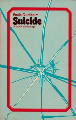 9780710068903: Suicide: A Study in Sociology