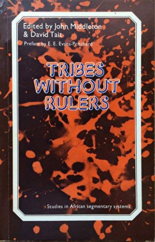 9780710068996: Tribes without Rulers: Studies in African Segmentary Systems