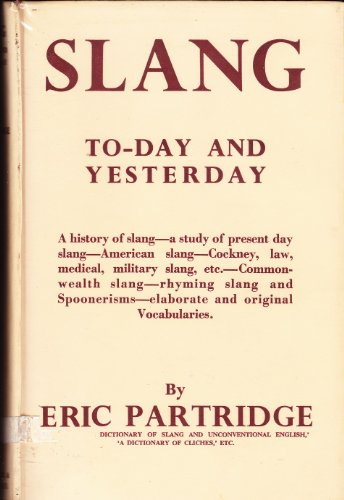 9780710069221: Slang Today and Yesterday