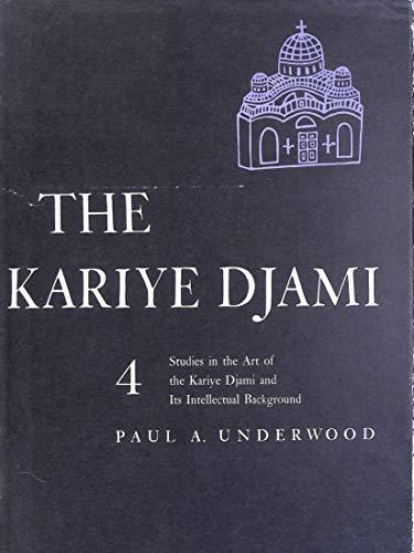 9780710069320: Kariye Djami: Studies in the Art of the Kariye Djami and Its Intellectual Background v. 4