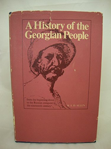 9780710069597: History of the Georgian People; From the Beginning Down to the Russian Conquest in the Nineteenth Century
