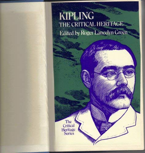9780710069788: Kipling: The Critical Heritage (The Critical Heritage Series)