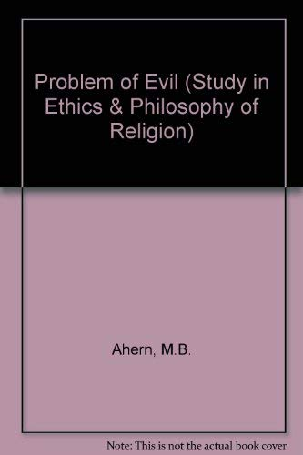 The Problem Of Evil: Ahern, M. B