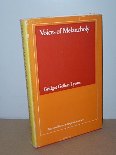 9780710070012: Voices of Melancholy (Ideas & Forms in English Literature)